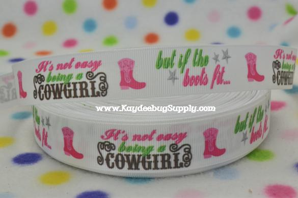 Not Easy Being a Cowgirl But If The Boot Fits - 7/8 inch-cowgirl, girly, boots, country,